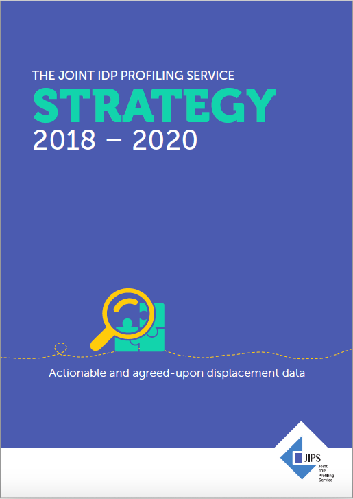 JIPS Strategy 2018 - 2020: Actionable & Agreed-Upon Displacement Data
