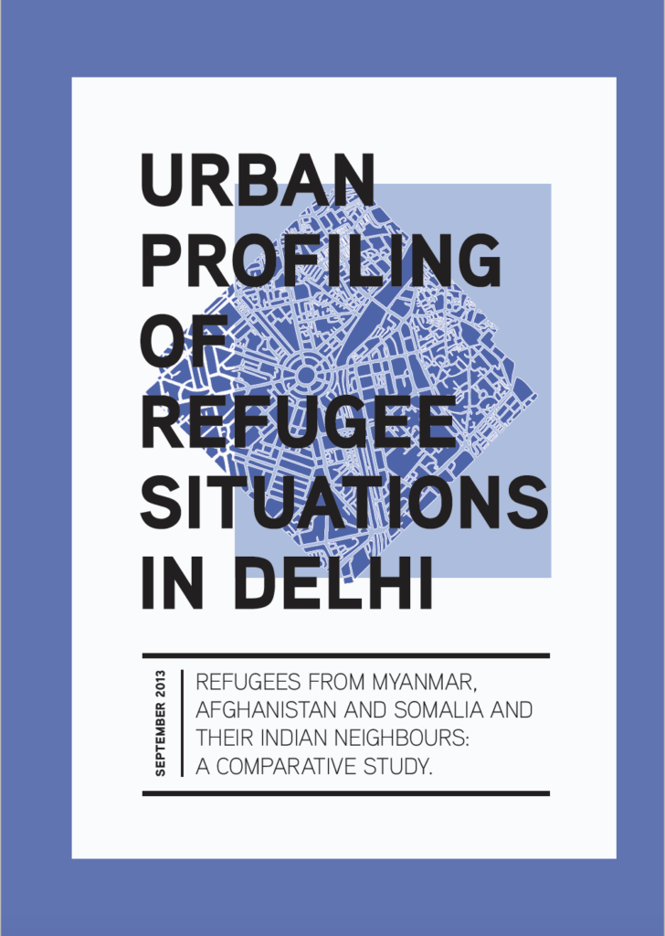 Urban Profiling of Refugee Situations in Delhi, India (2013)