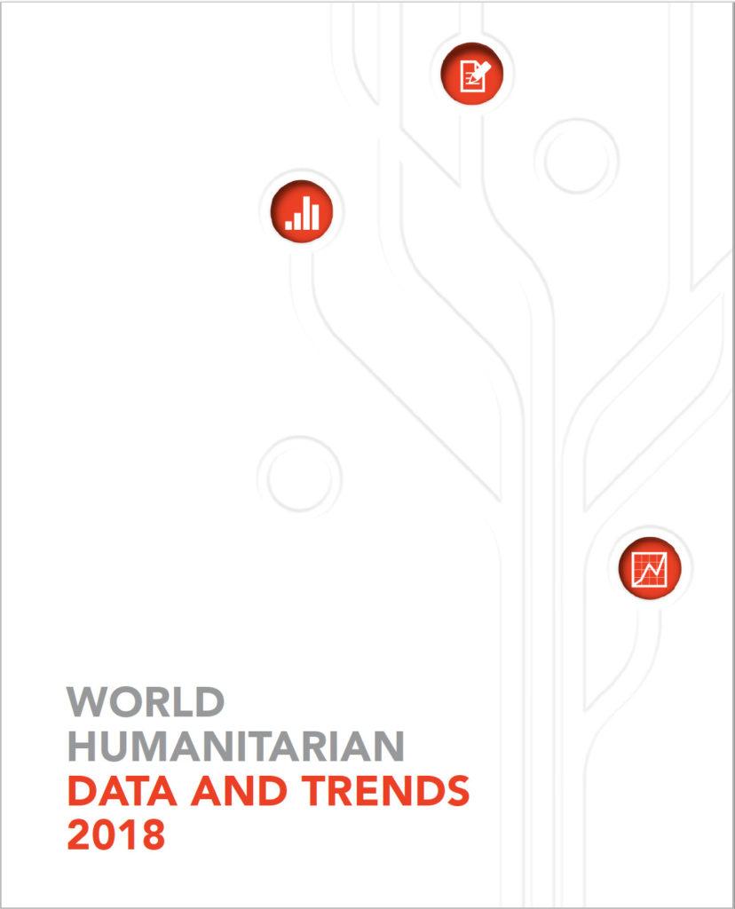 OCHA's World Humanitarian Data & Trends Report 2018
