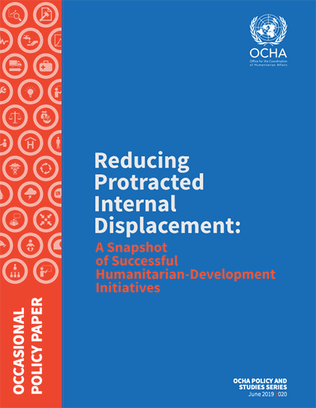 Reducing Protracted Internal Displacement: a Snapshot of Successful Humanitarian-Development Initiatives (OCHA)