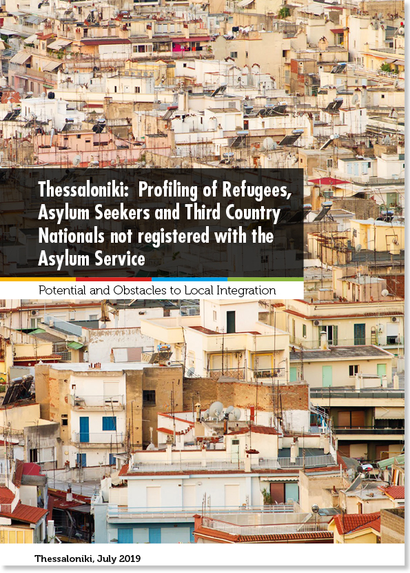 Thessaloniki (Greece, 2019): Profiling of Refugees, Asylum Seekers & Third Country Nationals