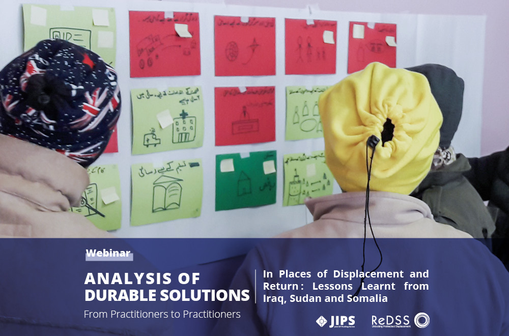 From Practitioners to Practitioners: Durable Solutions Analysis Webinar | Lessons from Iraq, Sudan & Somalia