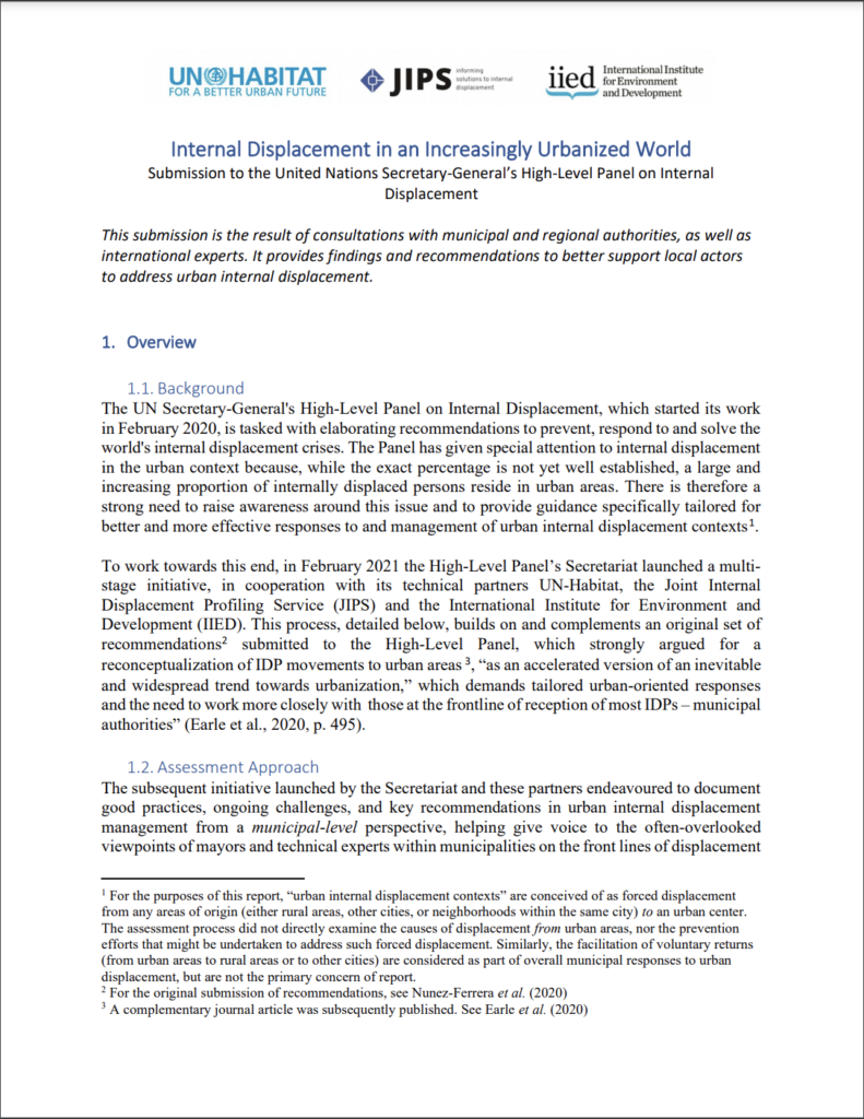 Internal Displacement in an Increasingly Urbanised World: Submission to the High-Level Panel on Internal Displacement (JIPS, IIED, UN-Habitat, 2021)